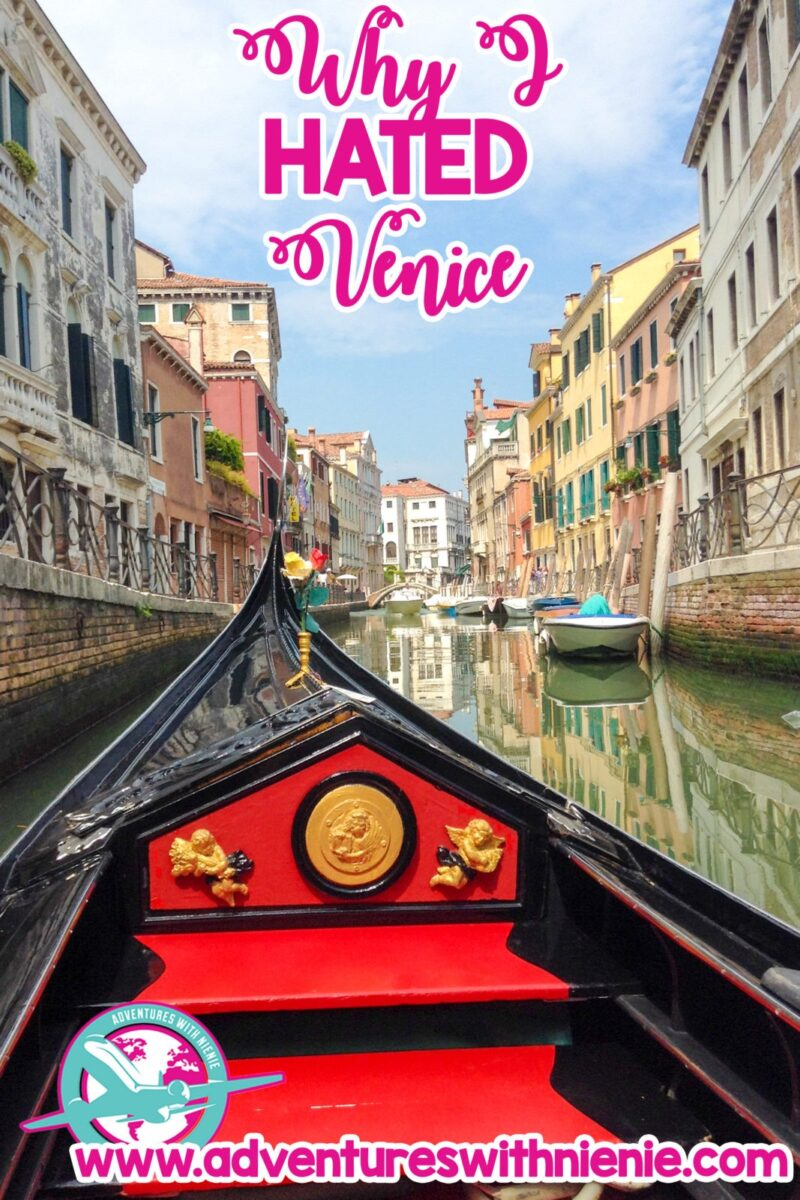 Why I HATED Venice