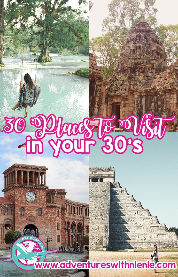 30 Places to Visit in Your 30s
