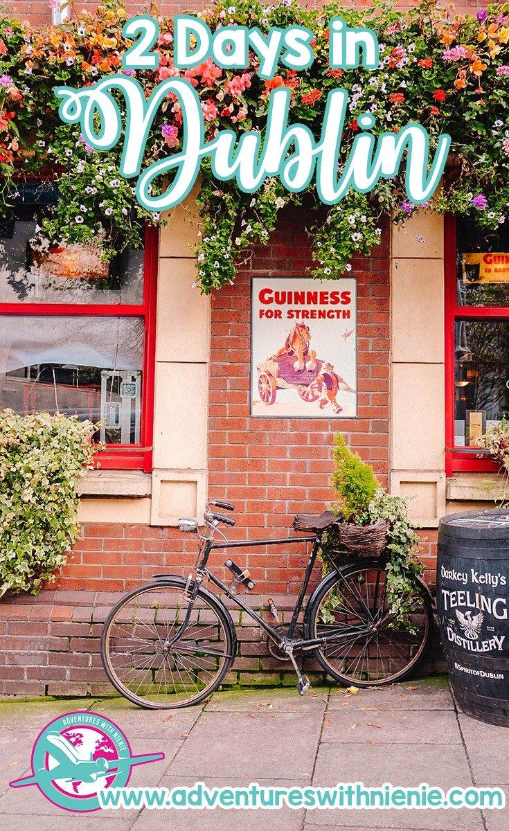 2 Days in Dublin | The Perfect Dublin Itinerary