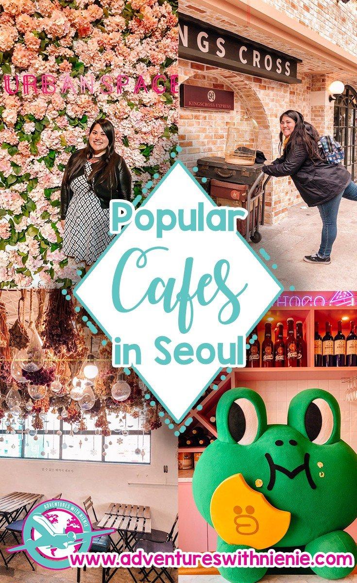 Popular Cafes in Seoul
