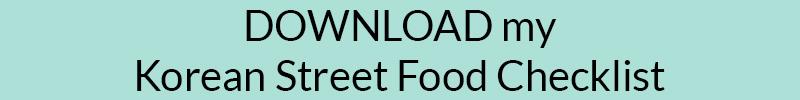 Free Korean Street Food Checklist